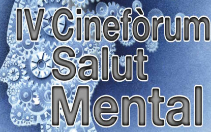 IV Cinefòrum Salut Mental