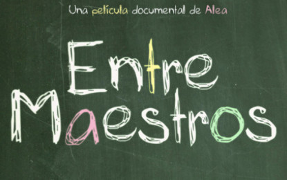 "Documental ""Entre maestros"""
