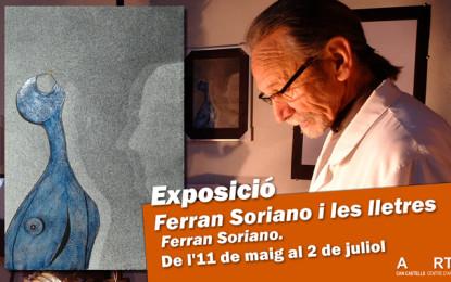 """Exposició """"Ferran Soriano i les lletres"""""""