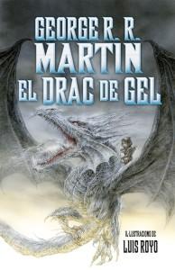 el-drac-de-gel-George-R.-R-Martin
